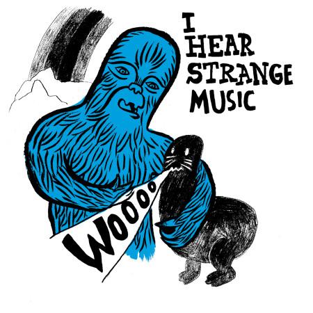 AH HEARS STRANGE MOOSIC