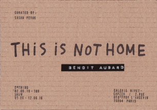 ├ This is not Home ┤by Benoit Aubard